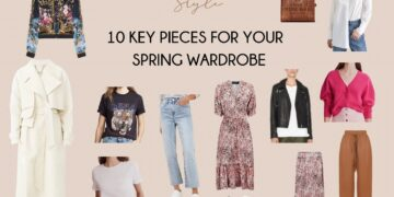 10 Key Pieces for Your Spring Wardrobe